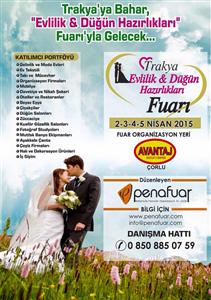 Trakya Da İlk Ve Tek Evlilik Ve Düğün Hazırlıkları Fuarı 2-5 Nısan 2015 Tarıhın De Avantaj Outlet Center' De Başlıyor.